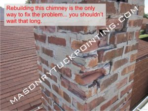 Heavily deteriorated chimney walls require rebuilding - Chicago chimney repair